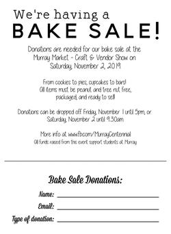 Looking for donations for our BAKE SALE!